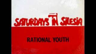 Rational youth Saturday in silesia Album org Edit