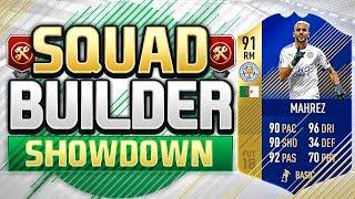 FIFA 18 SQUAD BUILDER SHOWDOWN!!! TEAM OF THE SEASON MAHREZ!!! 91 Rated Riyad Mahrez