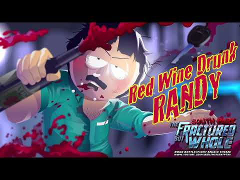 South Park: The Fractured But Whole - Red Wine Drunk Randy B