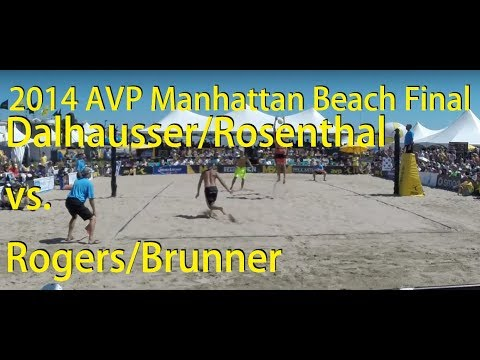 Dalhausser/Rosenthal vs. Rogers/Brunner, 2014 AVP Manhattan Beach Open Final