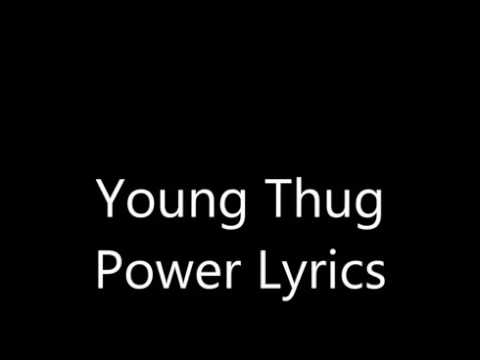 Power lyrics young thug