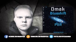 Dmak - Blueshift (Original Mix) OUT NOW