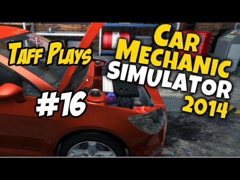 Taff Play's - Car Mechanic 2014 - #16 - Big Jobs
