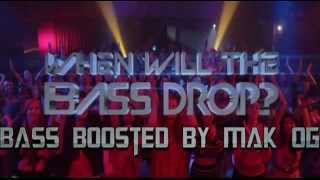 Lonely Island ft. Lil Jon - When Will The Bass Drop? (Bass Boosted) mp3
