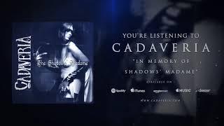 CADAVERIA - In Memory of Shadows' Madame (Official Audio)