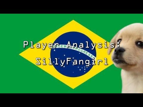 Player Analysis: SillyFangirl