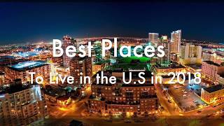 Best 5 places to live in the U.S in 2018