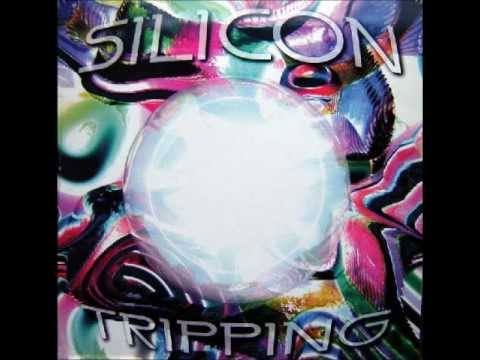Silicon - Tripping (Original Version) (A)