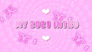 My New 2021 Intro | itscici