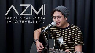 Download Mp3 Azmi - Tak Seindah Cinta Yang Semestinya  Original Song By Naff