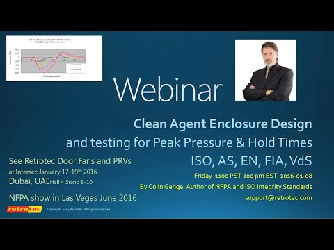 NFPA & ISO Clean Agent Enclosure Integrity for Peak Pressure & Hold Time (January 8th, 2016)
