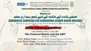 The Cultural Matrix and the GBV | Awareness Campaign for Eliminating GBV | Webinar | MANUU