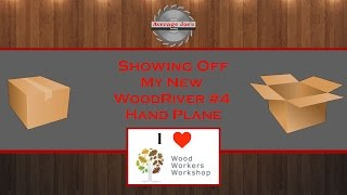 Showing Off My New Woodriver #4 Hand Plane