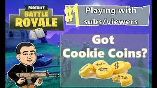 FORTNITE BATTLE ROYALE | PLAYING WITH SUBS BUT GOT COOKIE COINS?