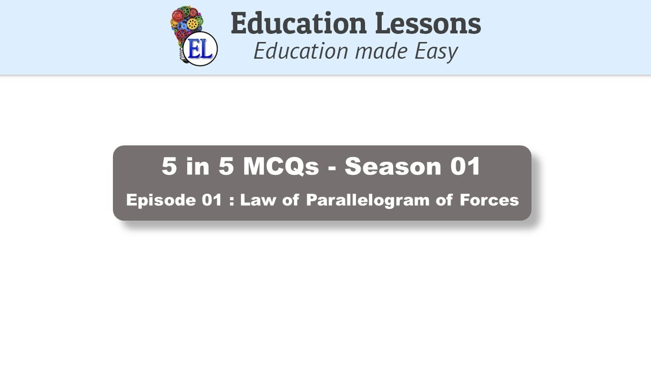 5 in 5 MCQs: Season 01 - Episode 01 | Law of Parallelogram of Forces | GATE| UPSC| Competitive exams