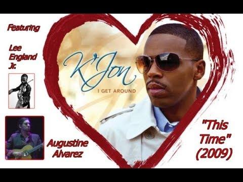 "K'Jon ""This Time"" w-Lyrics (2009)"