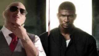 baby tonight  Pitbull ft Usher