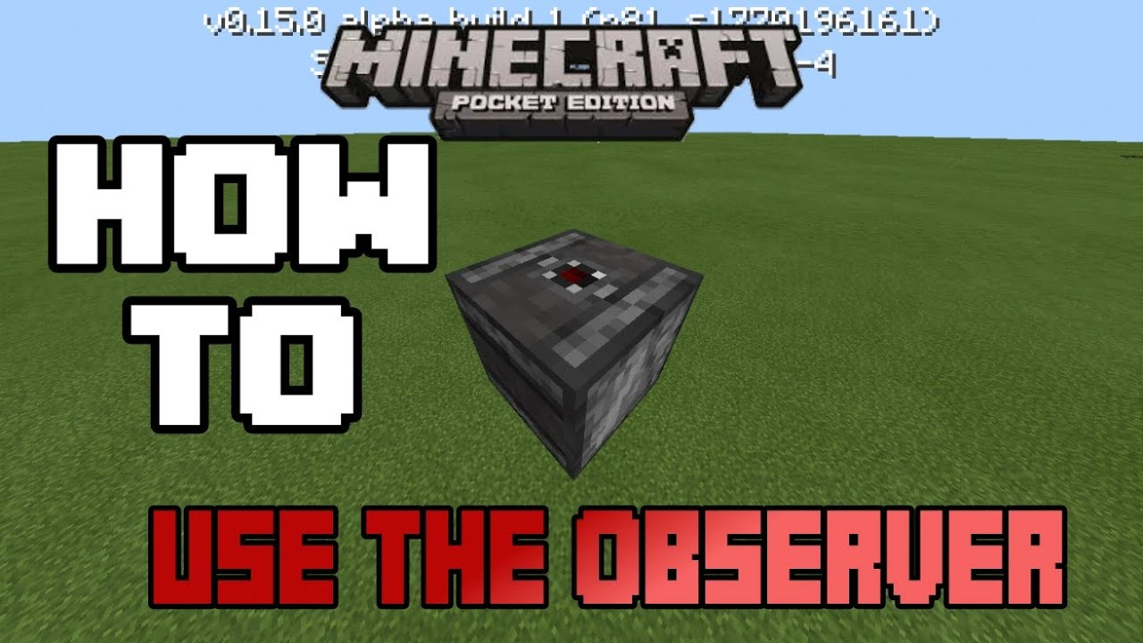 HOW TO USE THE OBSERVER BLOCK IN MCPE 0.15.0 |Minecraft PE ...