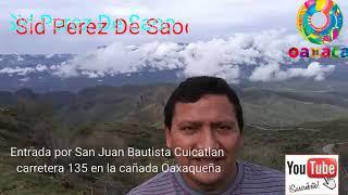 Tocando Las Nubes Rumbo A Santa Maria Pápalo Oaxaca Para Ver La Pavimentacion