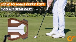 HOW TO MAKE EVERY PUTT SEEM EASY