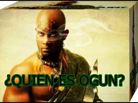 OGUN ¿Quien Es Ogun? EL MUNDO DE LOS ORISHAS