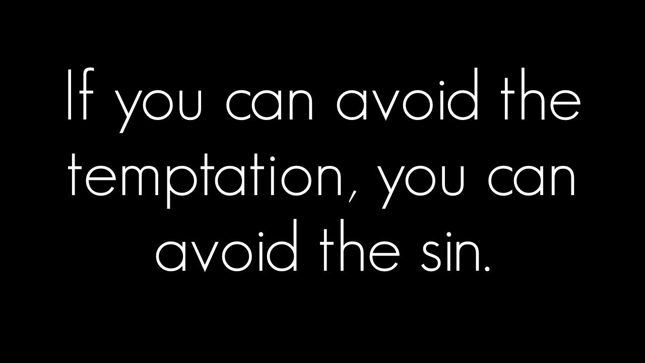 """Image result for finding a way of escape from temptation"""""""