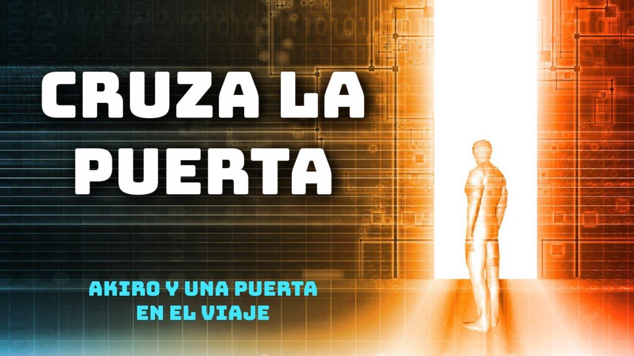 """Libro Online Gratis """"AKIRO Y UNA PUERTA EN EL VIAJE"""" Futurista, de Esteban Correa"""