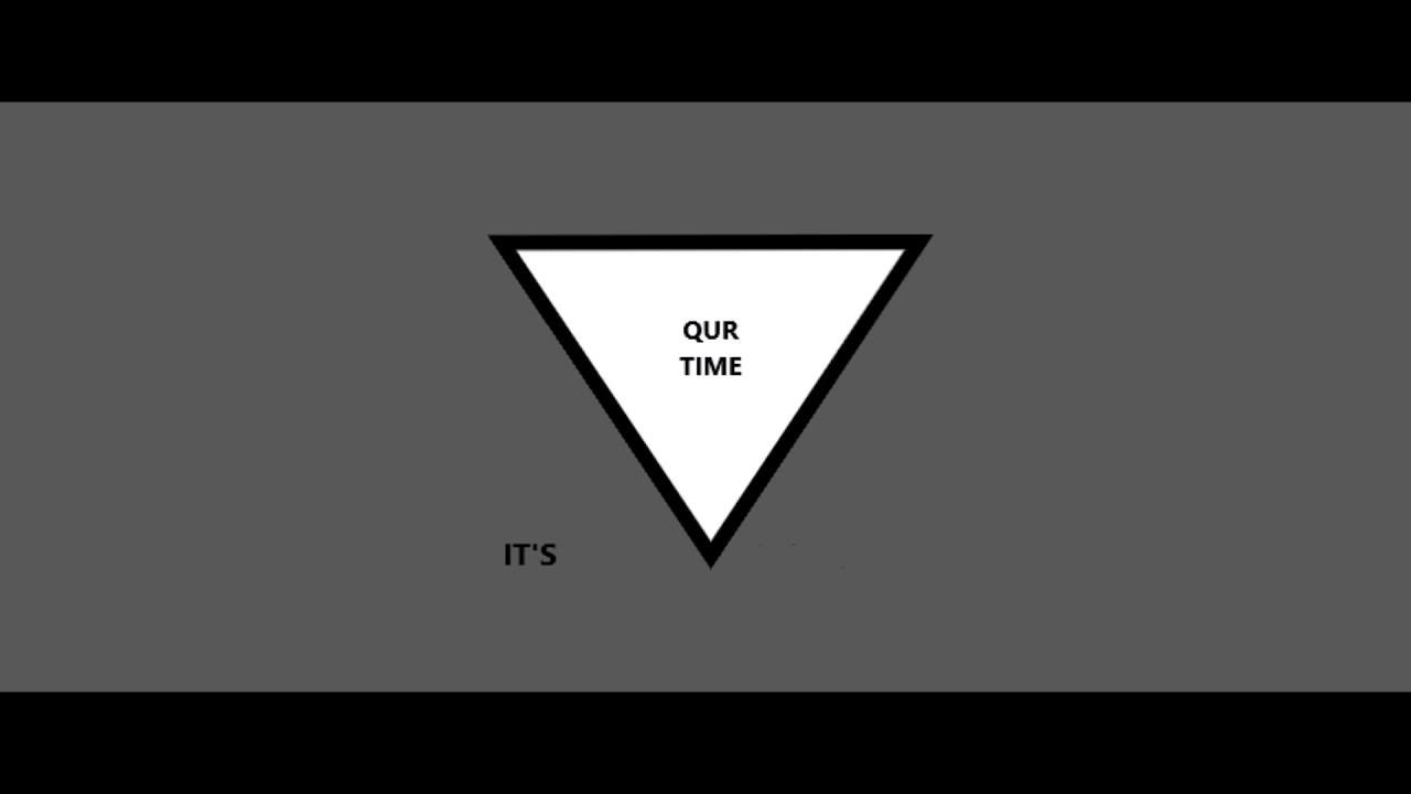 ITS QUR TIME