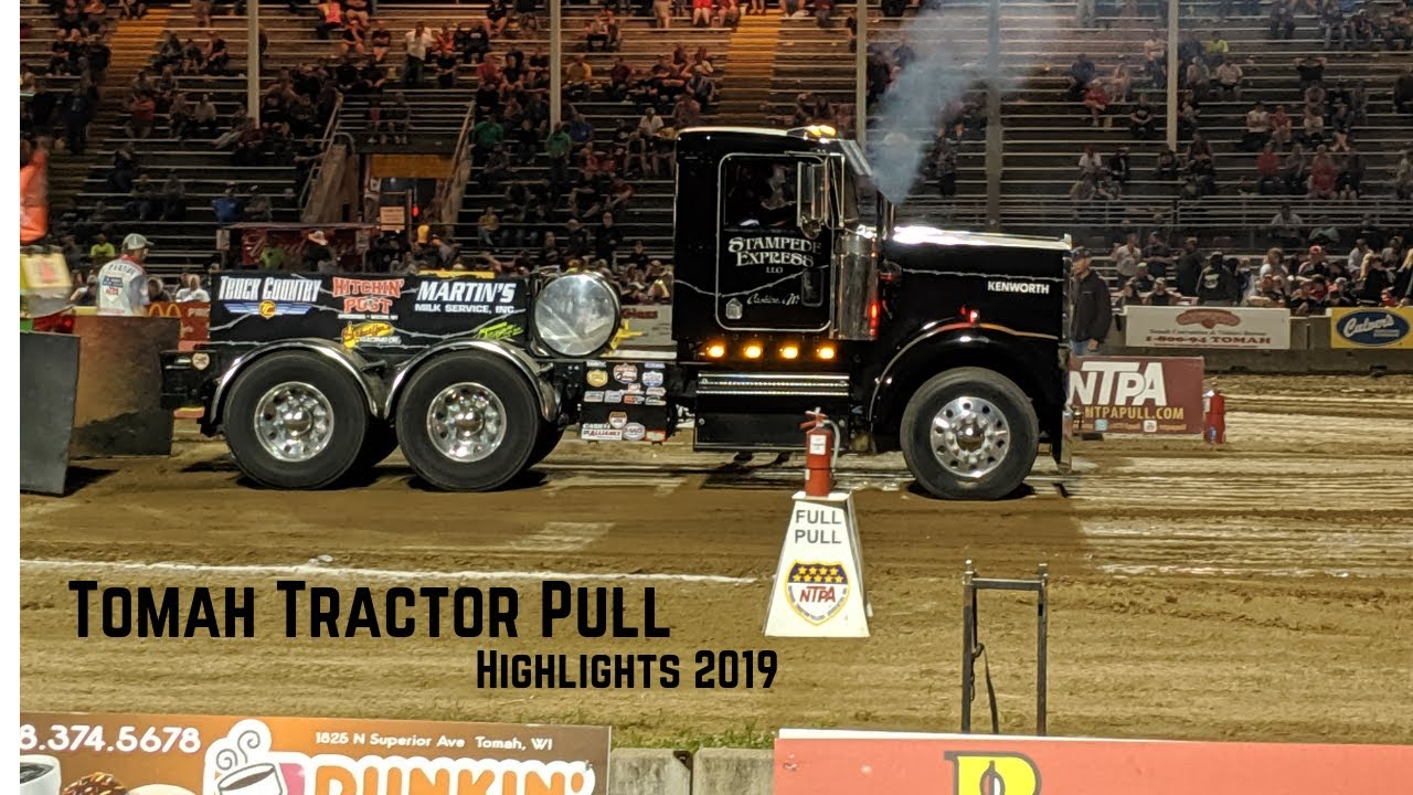 Tomah Tractor Pull Highlights 2019