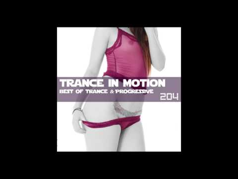 E.S. Trance In Motion vol 204 - New Best Club Dance Music 2016