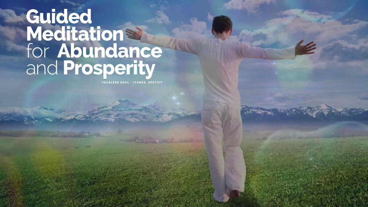 Guided Meditation for Abundance and Prosperity (Law of Attraction,  Manifestation)
