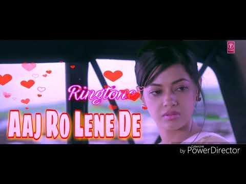 Aaj Ro Lene De - New Bollywood song ringtone - Film - ( 1920 London )