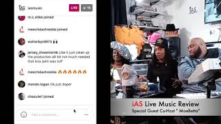 Moe Betta Brings The HEAT!!!!! iAS Live Music Review Ep. 14 S.5