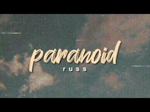russ - paranoid \\ lyrics