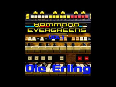 08 Ole Erling - Song, Song Blue - Hammond Evergreens Vol. I