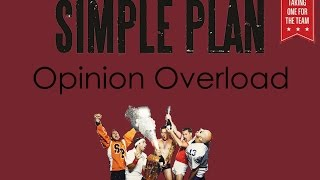 Simple Plan - Opinion Overload Lyrics