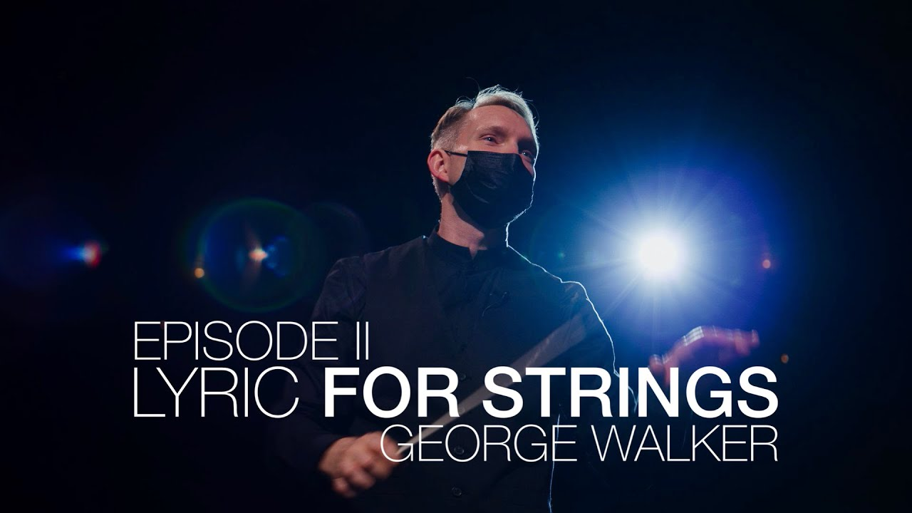 Musical Uplink Ep. II - Lyric For Strings | George Walker