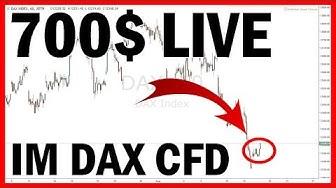 700$ Live im DAX CFD 💰 Trading mit Strategie 📈 (Handel für Anfänger Deutsch)