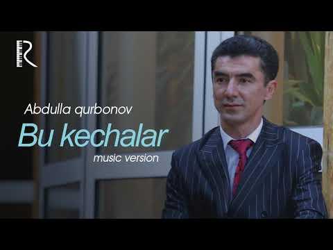 Abdulla Qurbonov - Bu Kechalar