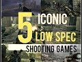5 Iconic Shooting Games for Low Spec PC || With Game play & Download Links