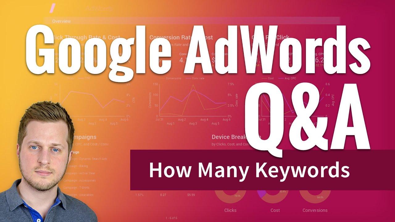 AdWords Q&A How Many Keywords per Ad Group
