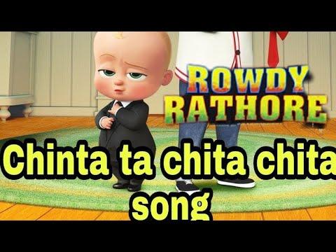 Baby Boss : Rowdy rathore  Chinta ta chita chita Song