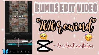 "Download TUTORIAL EDIT VIDEO ""2020 REWIND SENDIRI"" | CAPCUT - Siti Rahma Fitri Yani"