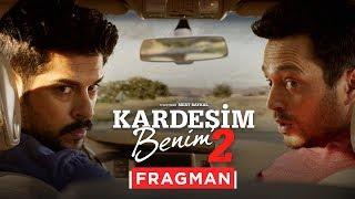 Kardeşim Benim 2 - Fragman (Sinemalarda)