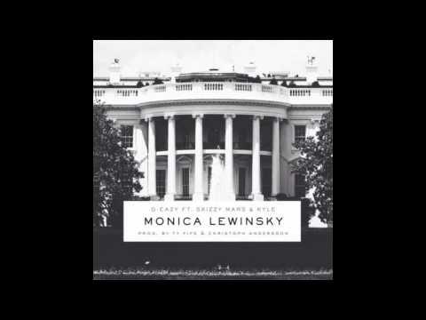 G-Eazy - Monica Lewinsky ft. Skizzy Mars & KYLE [LYRICS]