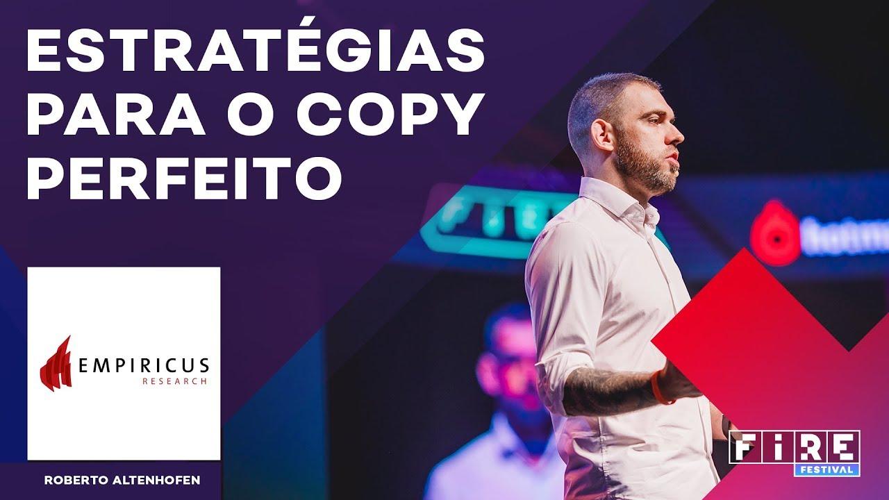 Download Estratégias para o copy perfeito com Roberto Altenhofen   FIRE 2017