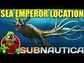 SEA EMPEROR LOCATION - Subnautica 2018