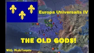 Europa Universalis IV (Extended Timeline) - The Old Gods of France! #33
