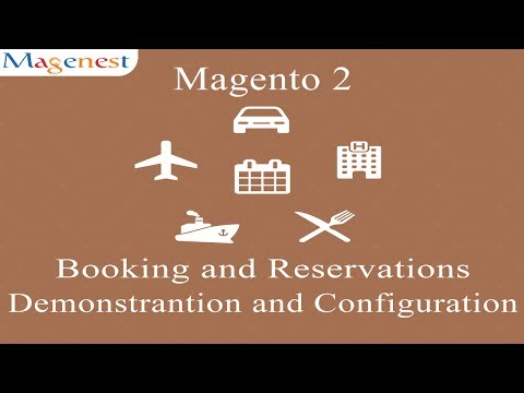 Magento 2 | Booking and Reservation Extension Demonstration And Configuration Guide