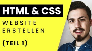 HTML 5   CSS Tutorial  2017 - Grundkurs Teil 1: Einstieg (Deutsch)